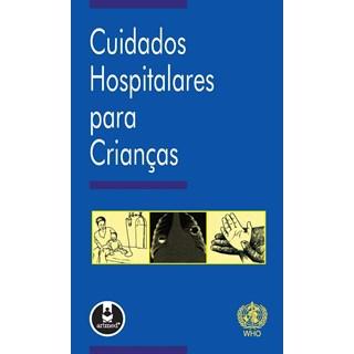 Livro - Cuidados Hospitalares para Crianças - WHO – World Health Organization @@