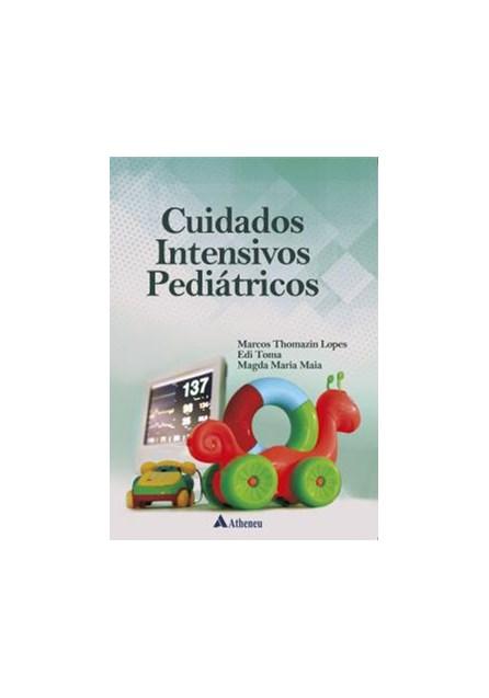 Livro - Cuidados Intensivos Pediátricos - Lopes