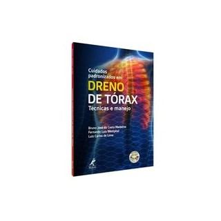 Livro - Cuidados Padronizados em Dreno de Torax - Medeiros 1º edição