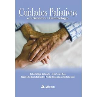 Livro - Cuidados Paliativos em Geriatria e Gerontologia - Dalacorte