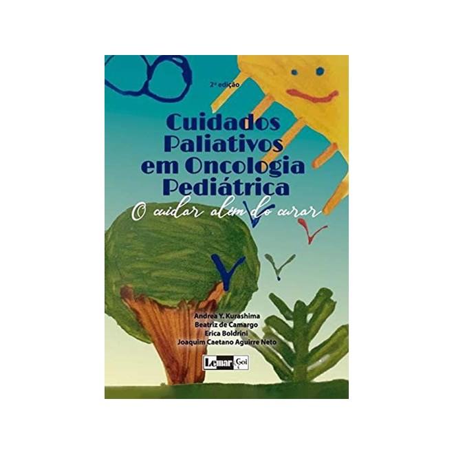 Livro Cuidados Paliativos em Oncologia Pediátrica - Lemar
