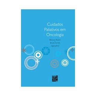 Livro - Cuidados Paliativos em Oncologia - Saltz