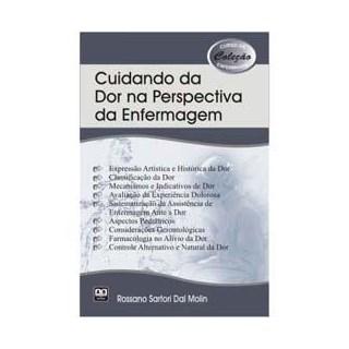 Livro - Cuidando da Dor na Perspectiva da Enfermagem - Dal Molin