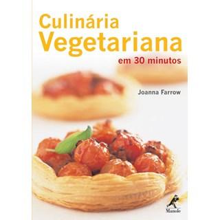 Livro - Culinária Vegetariana em 30 minutos - Farrow