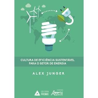 Livro - Cultura de Eficiência Sustentável para o Setor de Energia - Junger