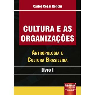Livro - Cultura e as Organizações - Ronchi - Juruá