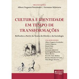 Livro - Cultura e Identidade em Tempo de Transformação - Fernández - Juruá