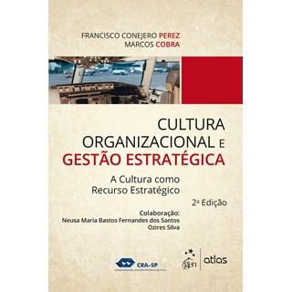 Livro - Cultura Organizacional e Gestão Estratégica - Perez