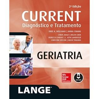 Livro - Current Geriatria - Diagnóstico e Tratamento - Williams