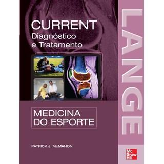 Livro - Current Medicina do Esporte: Diagnóstico e Tratamento (Lange) - McMahonBF @@