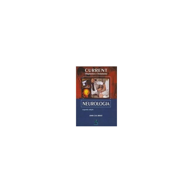 Livro - Current Neurologia Diagnóstico e Tratamento - Brust
