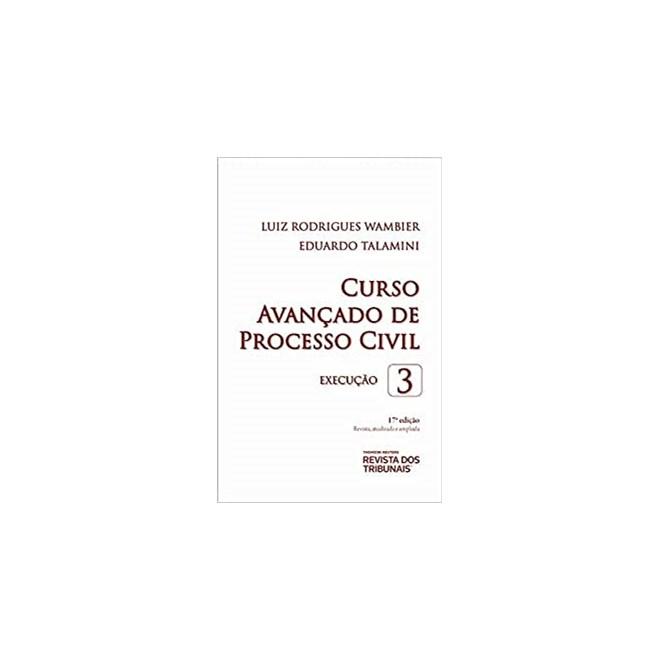 Livro - Curso Avançado de Processo Civil Vol 3 - Wambier - Revista dos Tribunais