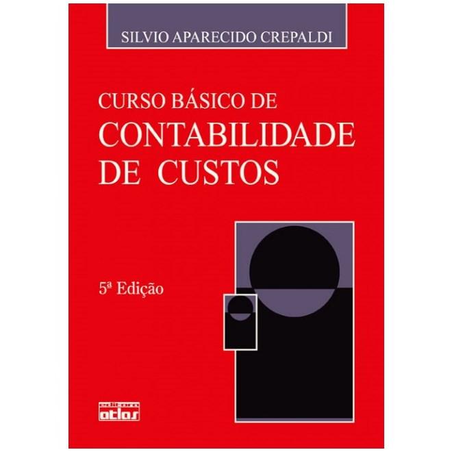 Livro - Curso Básico de Contabilidade de Custos - Crepaldi
