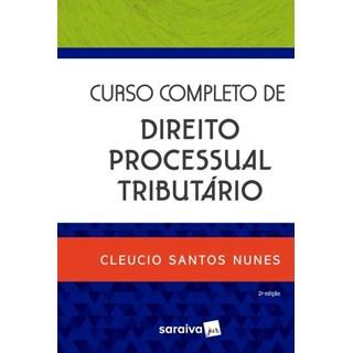 Livro - Curso Completo De Direito Processual Tributário - Nunes