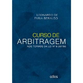 Livro - Curso de Arbitragem: Nos Termos da Lei N.9.307/96 - Beraldo