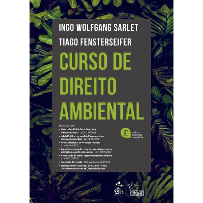Livro Curso de Direito Ambiental - Sarlet - Forense