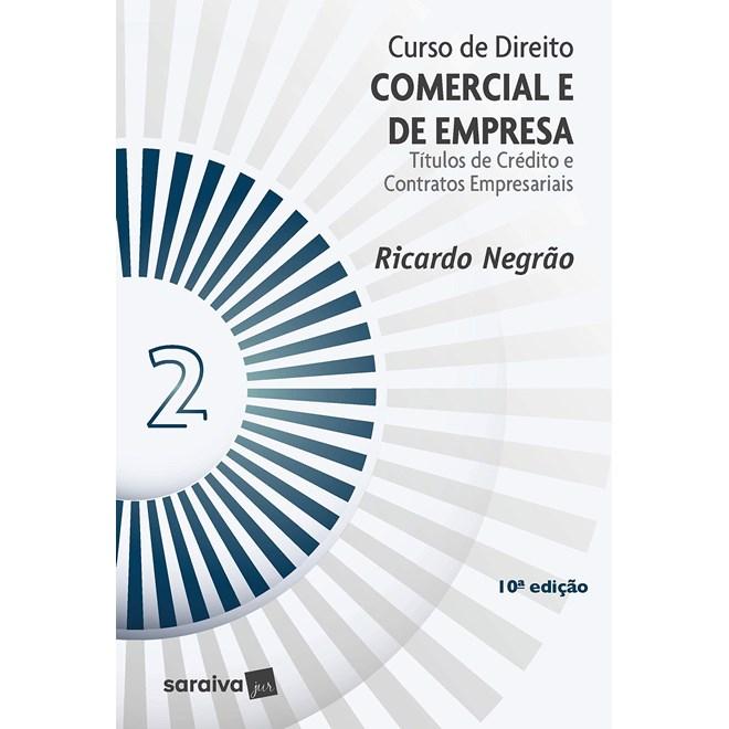 Livro - Curso de Direito Comercial e de Empresa - Vol. 2 - 9ª Edição de 2020 - Negrão 9º edição