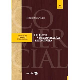 Livro - Curso de Direito Comercial - Falência e Recuperação de Empresa - Campinho