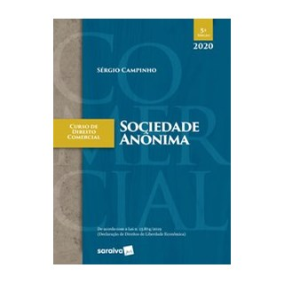 Livro - Curso de Direito Comercial - Sociedade Anônima - Campinho 5º edição