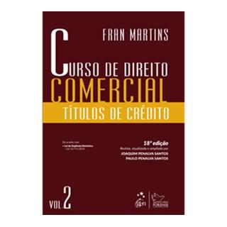 Livro - Curso de Direito Comercial - Títulos de Crédito - Vol.2 - Martins