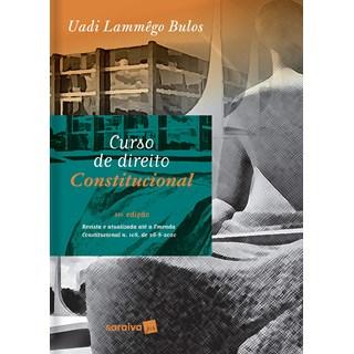 Livro - Curso de Direito Constitucional - Bulos 13º edição