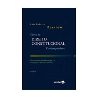 Livro - Curso de Direito Constitucional Contemporâneo - 8ª Edição - Barroso