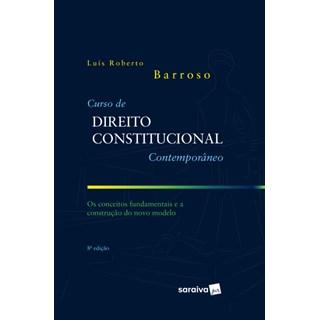 Livro - Curso De Direito Constitucional Contemporâneo - Barroso