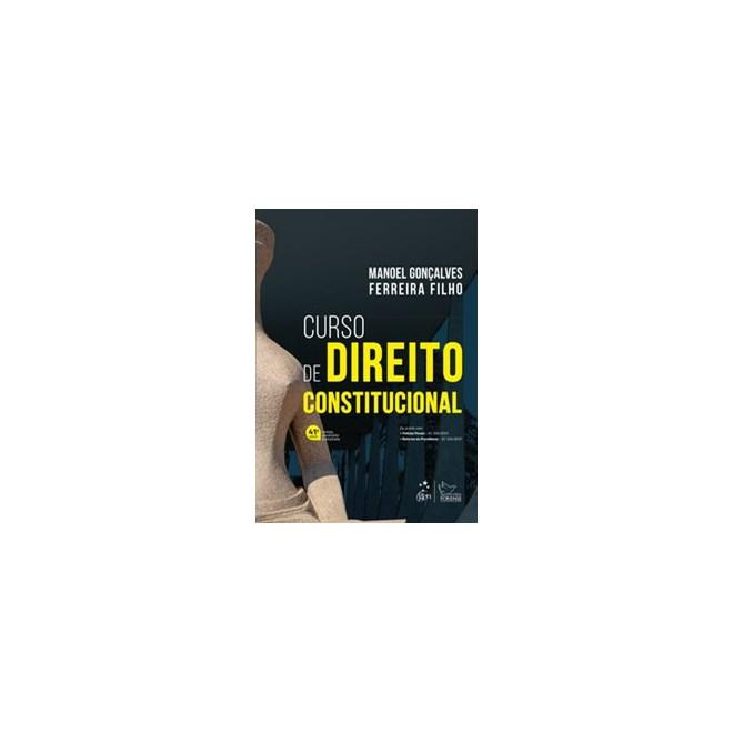 Livro - Curso de Direito Constitucional - FERREIRA FILHO 41º edição