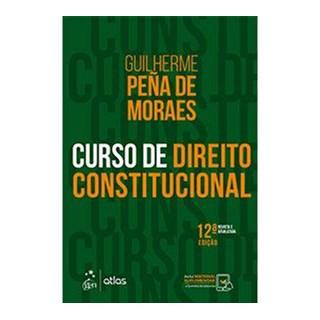 Livro - Curso de Direito Constitucional - Moraes - Atlas