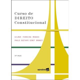 Livro - Curso de Direito Constitucional - Série IDP - 15ª Ed. 2020 - Mendes 15º edição
