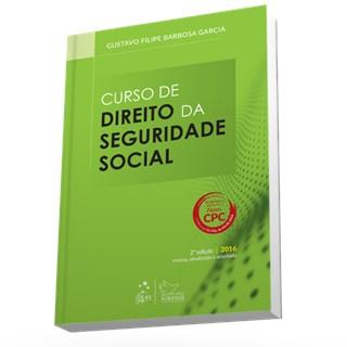Livro - Curso de Direito da Seguridade Social - Garcia