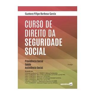Livro - Curso de Direito da Seguridade Social: Providência Social, Saúde, Assistência Social - Garci