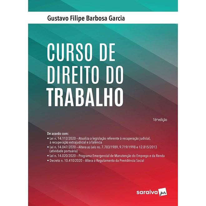 Livro - Curso de Direito do Trabalho - 15ª Ed. 2020 - Garcia 15º edição