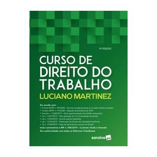 Livro - Curso de Direito do Trabalho - Martinez 11º edição