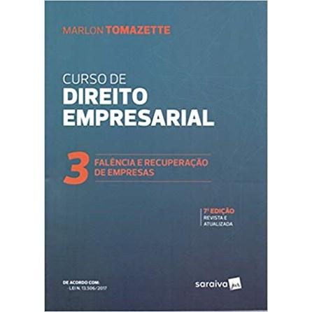Livro - Curso De Direito Empresarial. Falência E Recuperação De Empresas - Tomazette
