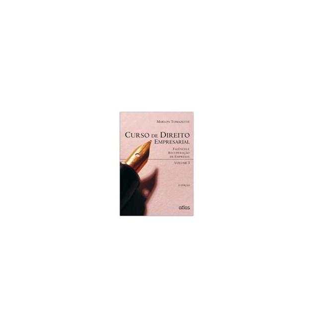 Livro - Curso De Direito Empresarial - Tomazette - Atlas