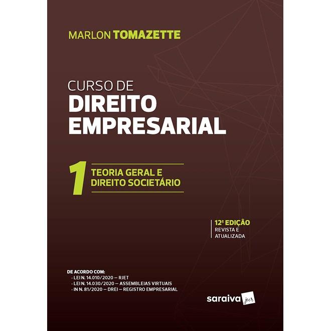 Livro Curso De Direito Empresarial - Vol.1 - Tomazette - Saraiva