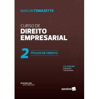 Livro Curso De Direito Empresarial - Vol. 2 - Tomazette - Saraiva