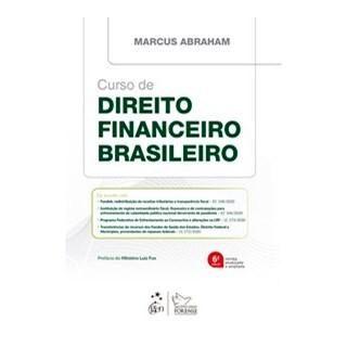 Livro - Curso de Direito Financeiro Brasileiro - ABRAHAM 6º edição