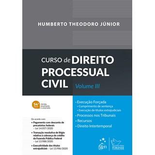 Livro Curso de Direito Processual Civil - Vol. III - Theodoro Jr - Forense