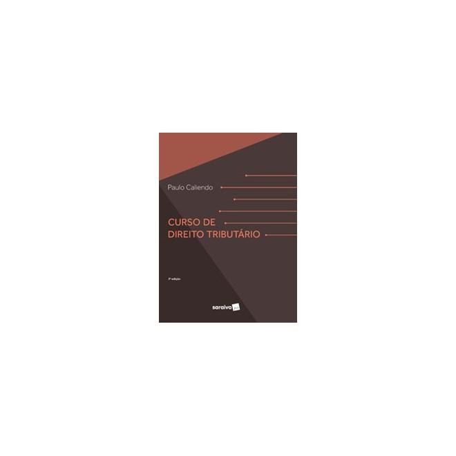 Livro - Curso de Direito Tributário - 3ª edição de 2020 - Caliendo 3º edição