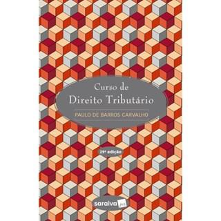 Livro - Curso de Direito Tributário - Carvalho 28ª edição