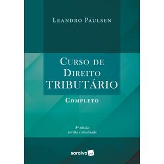 Livro - Curso de Direito Tributário Completo - Paulsen