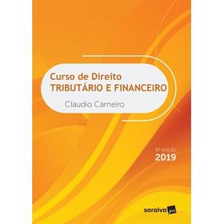 Livro - Curso de Direito Tributário e Financeiro - Carneiro