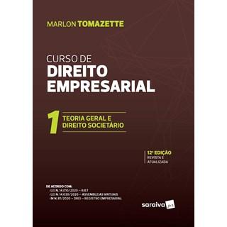 Livro - Curso de Direitos Empresarial - Vol. 1 - 11ª Edição de 2020 - Tomazette 11º edição