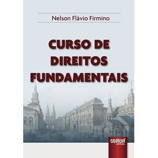 Livro Curso de Direitos Fundamentais - Firmino - Juruá