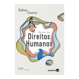 Livro - Curso de Direitos Humanos - Guerra 6º edição