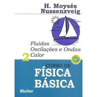 Livro - Curso de Física Básica - vol 2 -Fluidos, Oscilações Calor e Ondas - Nussenzveig