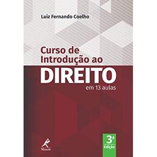 Livro - Curso de Introdução ao Direito em 13 Aulas - Coelho