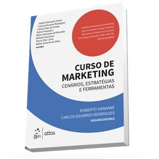 Livro - Curso de Marketing - Cenários, Estratégias e Ferramentas - Kanaane